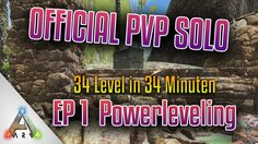 Neuer Char & Powerleveling | Official PvP Solo | Episode 1 | Ark Let's P...