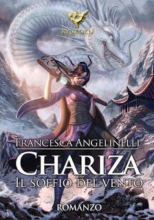 """La libreria di Luce: Anteprima: """"Chariza. Il soffio del vento"""" di Franc..."""