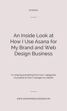 Freelance web design - An Inside Look At How I Use Asana For My Business – Freelance web design Business Branding, Business Design, Business Marketing, Online Business, Corporate Branding, Logo Branding, Brand Identity, Graphic Design Tips, Freelance Graphic Design
