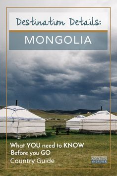 Outdoor Travel: Mongolia Travel Guide | How to Pack for Mongolia | Yurt | Travel Mongolia | Mongolia FAQ