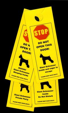 I need one that says Clyde thinks he is a giant schnauzer and will bite haha