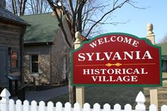 Sylvania Historical Village located downtown