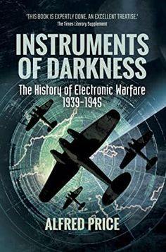 [EPUB] Instruments of Darkness: The History of Electronic Warfare, Author Alfred Price, Got Books, Books To Read, What To Read, Book Photography, Free Reading, Warfare, Reading Online, Nonfiction, Book Lovers