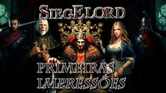 Siegelord - Primeiras Impressões