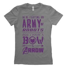 """Marvel's Age of Ultron: Hawkeye """"I have a bow & arrow"""" Ladies T-Shirt"""
