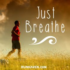 Just breathe. #run #running #fit #fitness #runhaven #inspirationalquotes #motivation