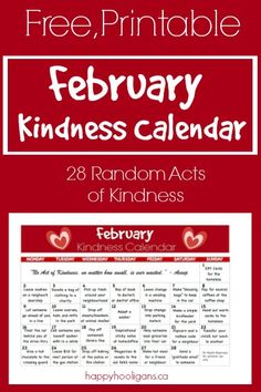 A free, printable kindness calendar so you and your kids can perform one random act of kindness per day every day throughout the month of February