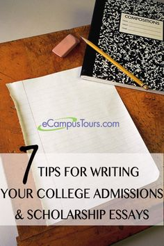 I have one kid already looking into colleges.  Saving this for him.  7 tips for writing college admissions & scholarship essays #college #scholarships #getrecruited