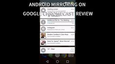 Android Mirroring on Google ChromeCast Review - http://british.reviews/android-mirroring-google-chromecast-review/