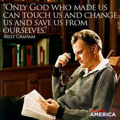 Billy Graham quote.