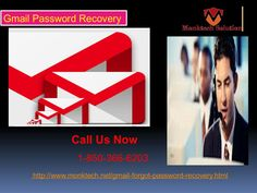 Do you know about Gmail password recovery 1-850-366-6203 team? Our Gmail Password Recovery team is one of the best service providers and they always remove the agony of Gmail password issues within a minute. So, roll your fingers on your Smartphone keypad and give us a ring at 1-850-366-6203 which can be accessed from every nook and corner of the world at anytime. http://www.monktech.net/gmail-forgot-password-recovery.html