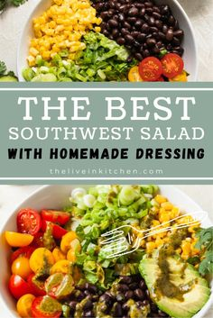 This is the best Southwest Salad! It's easy, delicious and has a homemade cilantro lime dressing. Each bite leaves you begging for the next. Vegetarian Salad Recipes, Vegan Recipes, Southwest Salad, Feel Good Food, Homemade Dressing, Lime Dressing, Chopped Salad, Vegan Dinners, Kitchen Recipes