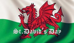 St David's Day or Dydd Gwyl Dewi (That's the Welsh translation) is a celebration of St David, the patron saint of Wales. It falls on the of March and it was chosen as the day of remembrance as he died on that day in Saint David's Day, Hd Wallpapers 1080p, Flag Background, Dragon Pictures, National Anthem, Day Wishes, Patron Saints, Pictures Images, St David