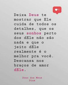 Me ajude senhor My Jesus, Jesus Christ, Portuguese Quotes, King Of My Heart, Jesus Loves Me, Jesus Lives, Jesus Freak, Dear God, God Is Good