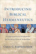 Introducing biblical hermeneutics : a comprehensive framework for hearing God in Scripture #BiblicalHermeneutics #Scripture February 2016