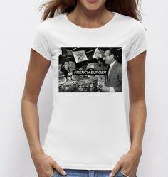 #Tshirt #French Burger - Exclu #Madametshirt  -  Dispo ici : http://www.madametshirt.com/fr/tshirts/1602-top-blanc-french-burger.html