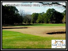 Litchfield Country Club, Pawleys Island, South Carolina