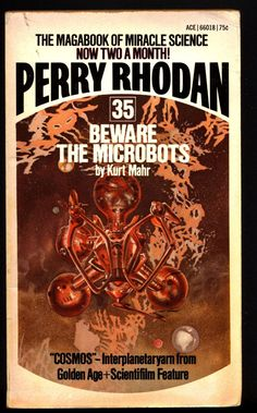 Space Force Major PERRY RHODAN Peacelord of the Universe #35 Beware the Microbots Science Fiction Space Opera Ace Books ATLAN M13 cluster