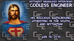 Did Jesus Exist: Mythicist Milwaukee Interview http://godlessengineering.com/  #DidJesusExist