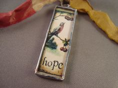 HOPE AND SING   Soldered Glass Pendant or by victoriacharlotte, $9.00