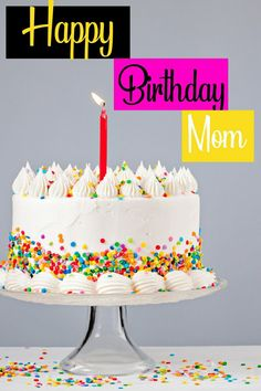 If your mom's birthday is near and you want to make her birthday hilarious then Best Happy birthday quotes for mom awesome inspiration will be best for you. Happy Birthday Mom Images, Best Happy Birthday Quotes, Happy Birthday Mother, Special Birthday, Happy Birthday Wishes, Image Mom, Birthday Candles, Birthday Cake, Mother Images