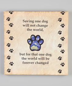 'Saving One Dog' Wall Canvas by LSC Accessories on #zulily