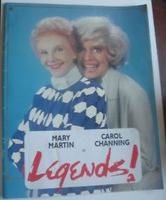 """Carol Channing Mary Martin in """"Legends!""""  Janet & I saw this in D.C."""
