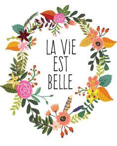 Kunstdruck Inspirierender Spruch 'La vie est von paperblooming