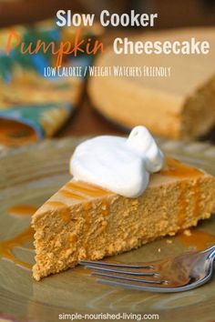 Make pumpkin cheesecake in a slow cooker. This kitchen appliance isn't just for dinners on busy nights—it's also the secret to making a cheesecake that's low-calorie and extra creamy.