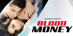 #BloodMoney - The film is directed by Vishal Mahadkr and #KunalKemu and #AmritaPuri has played the lead role.