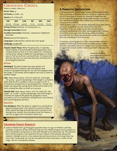 A horrifying mutation from the depths of the Shadowfell, a Grinning Ghoul isn't what it appears to be - It is merely a voracious host for a mass of necrotic parasites.Be careful with this one - especially if there's an outbreak beneath a town…. Dungeons And Dragons Rules, Dungeons And Dragons Classes, Dnd Dragons, Dungeons And Dragons Homebrew, Monster Book Of Monsters, Cool Monsters, Dnd Monsters, Monster High, Mythical Creatures Art