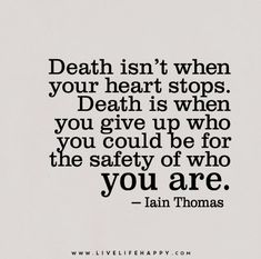 Death Isn't When Your Heart Stops