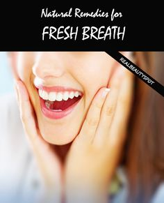 5 Natural Remedies For Fresh Breath - cinnamon and other remedies that gets rid of odor by killing off odor causing bacteria. These easy to make and inexpensive remedies are all natural ingredients that help freshen your breath and prevent cavities.