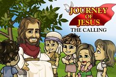 journey of jesus: the calling