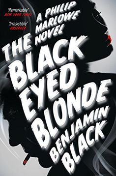 The Black Eyed Blonde: A Philip Marlowe Novel - Maybe it was time I forgot about Nico Peterson, and his sister, and the Cahuilla Club, and Clare Cavendish. Clare? The rest would be easy to put out of my mind, but not the black-eyed blonde . . .  It is the early 1950s. In Los Angeles, Private Detective Philip Marlowe is as restless and lonely as ever, and business is a little slow. Then a new client arrives: young, beautiful, and expensively dressed, Clare Cavendish wants Marlowe to find her…