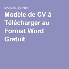 Modèle de CV à Télécharger au Format Word Gratuit