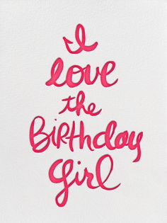 """I Love The Birthday Girl"" Invitation, by Linda and Harriett, Paperless Post"