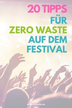 How does Zero Waste work at the festival? In no other place is our disposable mentality as visible as at a festival. From the tent to the camping chai. Anti Pickel Creme, Gnocchi Vegan, Festival Camping, Zero Waste, Paleo Vegan, Chai, Tent, Food, Vegan Butter