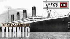 Remembering Titanic - Part Three