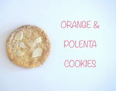 Orange and Polenta cookies for the The Great Food Blogger Cookie Swap
