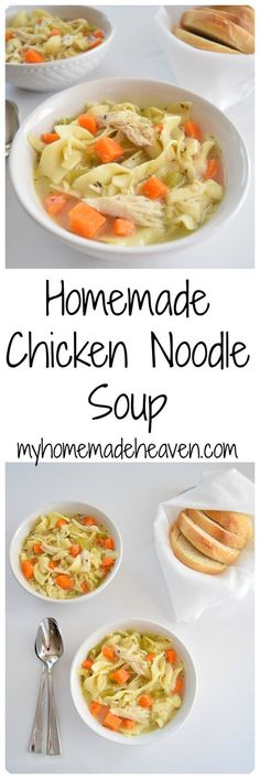 Homemade Chicken Noodle Soup - From myhomemadeheaven.com #chicken #noodle #soup