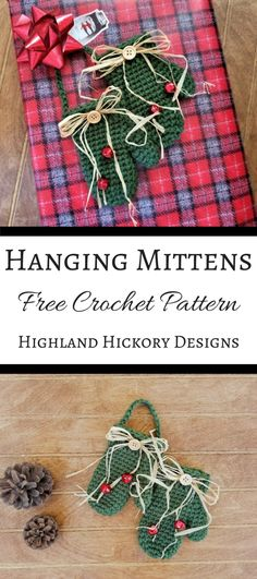Hanging Mittens - Highland Hickory Designs - Free Crochet Pattern Crochet Christmas Gifts, Christmas Crochet Patterns, Crochet Ornaments, Holiday Crochet, Crochet Gifts, Christmas Crafts, Christmas Ornaments, Christmas Ideas, Crochet Garland