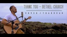 Thank You - Bethel Church - Tradução (Calebe Cruz)