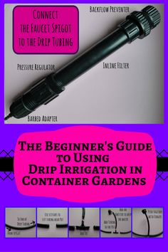 Drip irrigation is easy to install in containers and saves the gardener time and money. It is the ideal solution for watering while away on vacation. This article provides information for those getting started with drip irrigation.