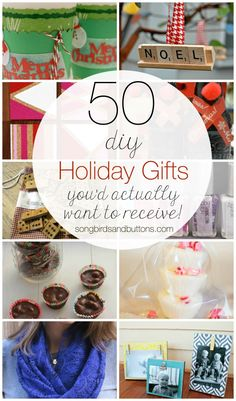 50 different DIY gift ideas for the Holidays...and they are ACTUALLY things you'd want to receive. via Kendall Rayburn