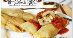 tamales de rajas recipes, cheese and peppers tamales, how to make tamales, how…