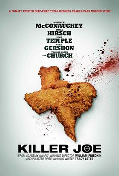 """""""Killer Joe."""" Wow. Josh called this the darkest comedy he's ever seen - and I have to second that! The ending is shocking and bizarre - a train wreck that you can't stop watching. Matthew McConaughey is such a BAMF; when did that happen?? I would recommend this movie - but prepare yourself!"""