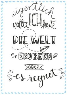 Welt-erobern-Lettering The Effective Pictures We Offer You About Design Quotes funny A quality pictu Graffiti Drawing, Brush Lettering, In Writing, Design Quotes, Reiki, About Me Blog, Typography, Bullet Journal, Messages