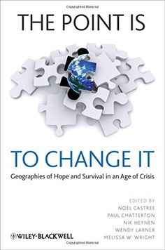 The Point Is To Change It: Geographies of Hope and Surviv... http://www.amazon.com/dp/1405198346/ref=cm_sw_r_pi_dp_PRBgxb133N3AM