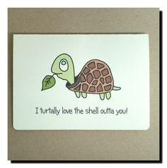 Such a cute Turtle love card.   https://www.etsy.com/au/listing/251427841/tortoise-love-card